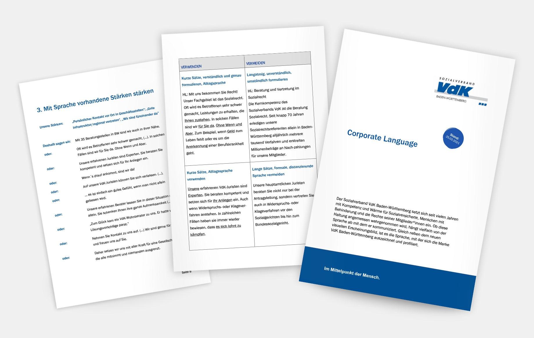 Die Sprachleitlinien der Corporate Language unterstützen die Mitarbeitenden der Öffentlichkeitsarbeit bei ihrer täglichen Arbeit. Leicht verständliche Texte und die klare Gestaltung ermöglichen der Zielgruppe einen niedrigschwelligen Zugang und animieren zum Lesen.