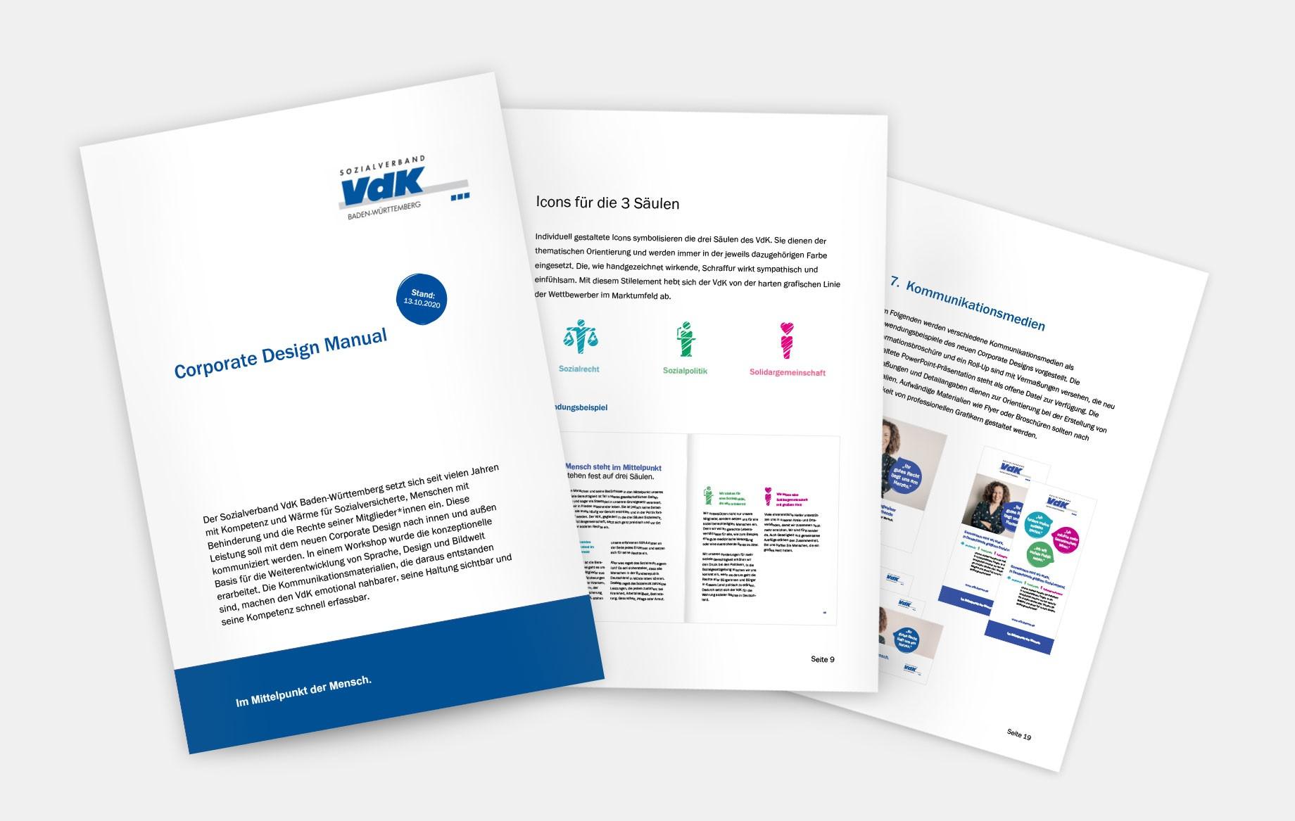 Das neue Corporate Design und die Corporate Language sind die Basis für alle Kommunikationsmaterialien. Beide Manuals wurden in Word erstellt, so kann sie der VdK selbstständig fortführen.